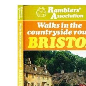 Walks in the Countryside Round Bristol