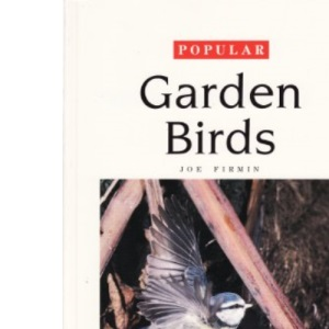 Popular Garden Birds (Leisure know how series)