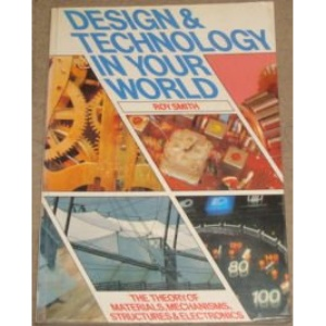 Design Technology in Your World