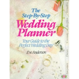 The Step-by-step Wedding Planner (Check List)