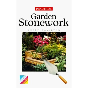 Practical Garden Patios and Stonework (Foulsham Know How Series)