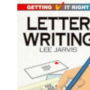 Letter Writing (Getting it Right)