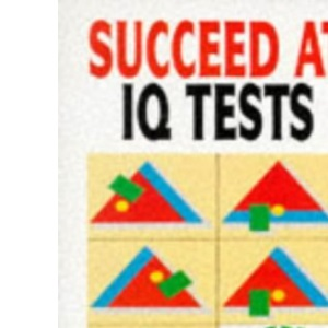 Succeed at I.Q.Tests (Foulsham Know How)