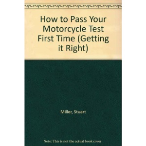 How to Pass Your Motorcycle Test First Time (Getting it Right)