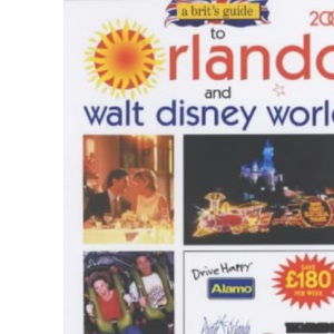A Brit's Guide to Orlando and Walt Disney World 2002 (Brits Guides)