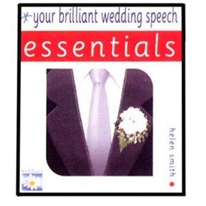 Your Brilliant Wedding Speech: Essentials (Essential Series)