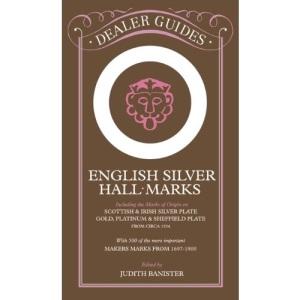 English Silver Hallmarks (Dealer Guides)