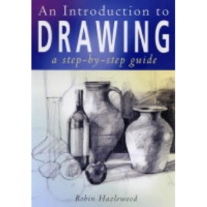 An Introduction to Drawing: A Step-by-step Guide