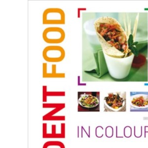 Student Food in Colour: Look and Cook - It's That Easy. Go On, You Deserve It!