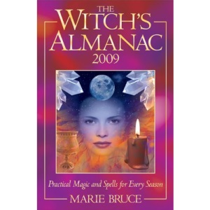 The Witch's Almanac: Practical Magic and Spells for Every Season (Witch's Almanac: Practical Magic & Spells for Every Season)