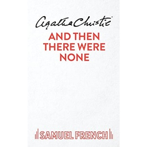 And Then There Were None: Play (Acting Edition)