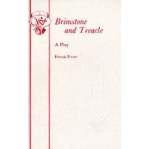 Brimstone and Treacle: Play (Acting Edition)