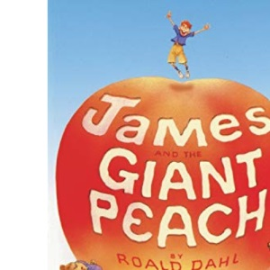 James and the Giant Peach: Play (French's Acting Editions)
