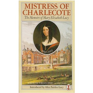 Mistress Of Charlecote: Memoirs