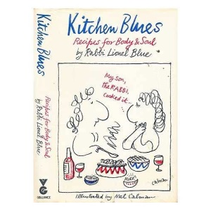 Kitchen Blues: Recipes for Body and Soul