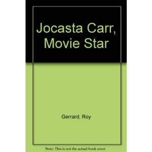 Jocasta Carr, Movie Star