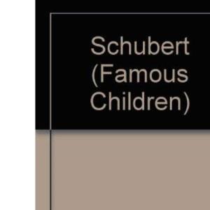Schubert (Famous Children)