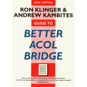 Guide To Better Acol Bridge (Master Bridge Series)