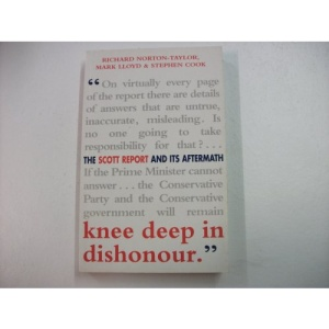 Knee Deep In Dishonour: Scott Report and Its Aftermath
