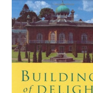 Buildings Of Delight (Building Heritage)