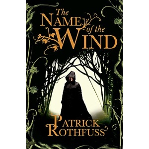 The Name of the Wind (The Kingkiller Chronicle): 1