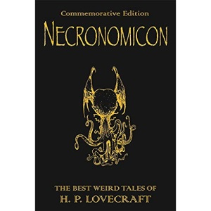 Necronomicon: The Best Weird Fiction of H.P. Lovecraft (Gollancz S.F.)