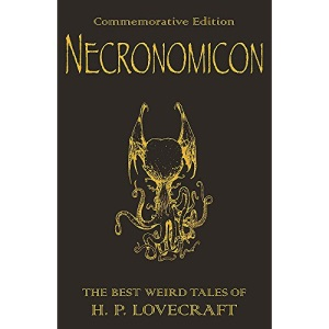 The H.P. Lovecraft Collection: Necronomicon: The Best Weird Fiction of H.P. Lovecraft (GollanczF.)
