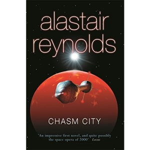 Chasm City: Alastair Reynolds