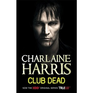 Club Dead: A True Blood Novel