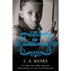 The Awakening: A Vampire Huntress Legend Book