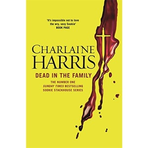 Dead in the Family: A True Blood Novel