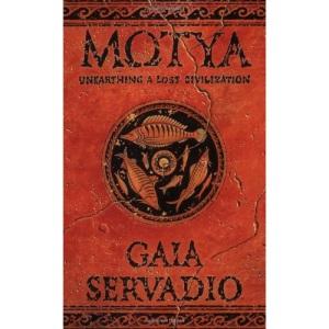 Motya: Unearthing a Lost Civilization