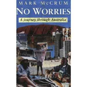No Worries: Journey Through Australia