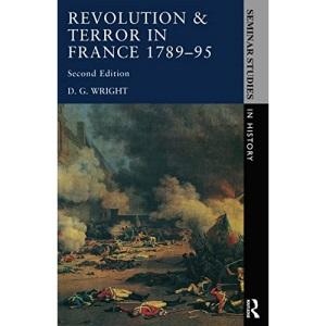 Revolution & Terror in France 1789-1795 (Seminar Studies In History)