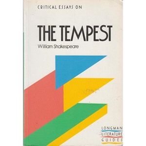 The Tempest by William Shakespeare (Critical Essays)