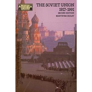 The Soviet Union, 1917-91 (Longman History of Russia)