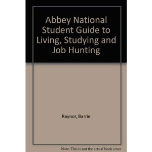 Abbey National Student Guide to Living, Studying and Job Hunting