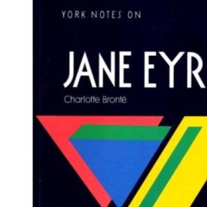 York Notes On Charlotte Bronte's Jane Eyre