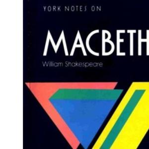 York Notes on William Shakespeare's Macbeth (Longman Literature Guides)