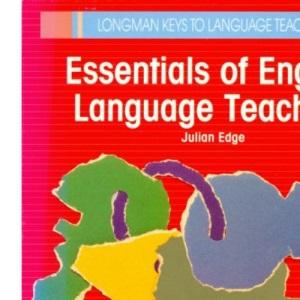 Essentials of English Language Teaching (Longman Keys to Language Teaching)