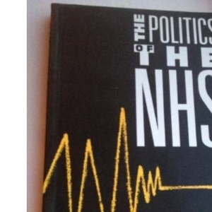 The Politics of the National Health Service