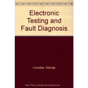 Electronic Testing and Fault Diagnosis