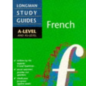 French: A-level & AS-level (A  Level Study Guides)