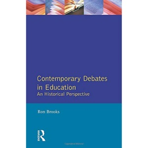 Contemporary Debates in Education: An Historical Perspective (Effective Teacher, The)