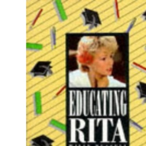 Educating Rita (New Longman Literature)