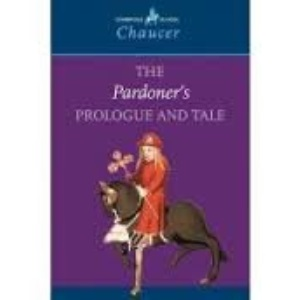 Pardoner's Prologue and Tale, Geoffrey Chaucer (Critical Essays)