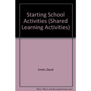 Starting School Activities (Shared Learning Activities)