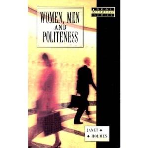 Women, Men and Politeness (Real Language Series)