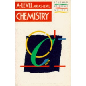 Chemistry (Longman A And As-level Reference Guides)