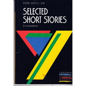 York Notes on D. H. Lawrence's Selected Short Stories